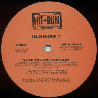 """In-House II* - Love To Love You Baby (12"""", Ora)"""