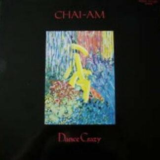"Chai-Am - Dance Crazy (12"")"