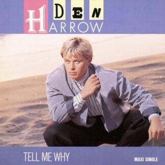 """Den Harrow - Tell Me Why (12"""", Maxi)"""