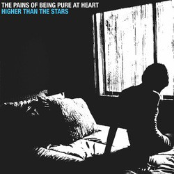 "The Pains Of Being Pure At Heart - Higher Than The Stars (12"")"