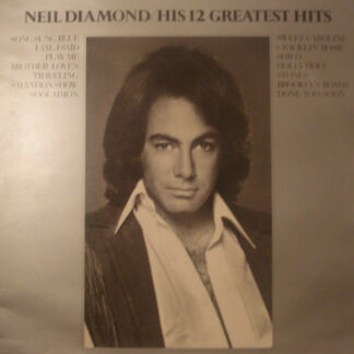 Neil Diamond - His 12 Greatest Hits (LP, Comp)