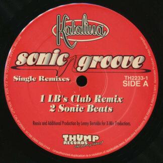 "Katalina - Sonic Groove Remixes (2x12"")"