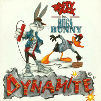 "Daffy Duck Feat. Bugs Bunny - Dynamite (7"", Single)"
