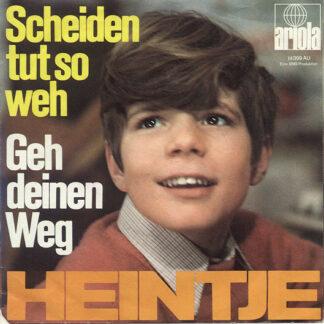 Heintje - Scheiden Tut So Weh / Geh Deinen Weg (7