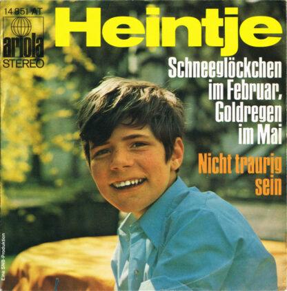"Heintje - Schneeglöckchen Im Februar, Goldregen Im Mai (7"", Single)"