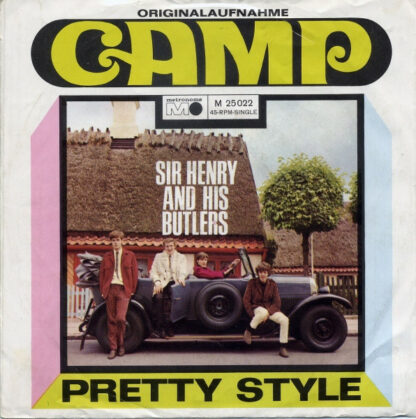 """Sir Henry And His Butlers* - Camp / Pretty Style (7"""", Single)"""