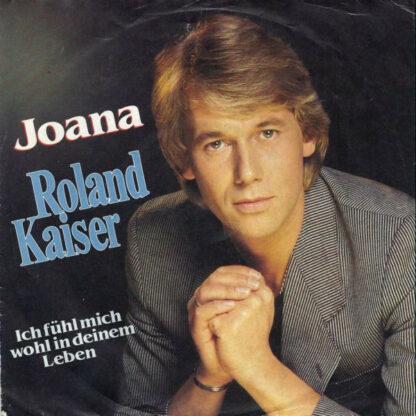 """Roland Kaiser - Joana (7"""", Single)"""