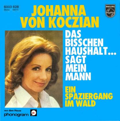 """Johanna Von Koczian - Das Bisschen Haushalt ... Sagt Mein Mann (7"""", Single)"""
