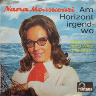 "Nana Mouskouri - Am Horizont Irgendwo (7"", Single)"