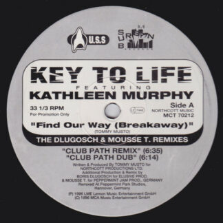 """Key To Life Featuring Kathleen Murphy - Find Our Way (Breakaway) (2x12"""", Promo)"""
