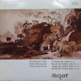Mozart*, David Oistrach, Berliner Philharmoniker - Violinkonzert A-dur (KV 219) / Rondo Für Violine C-dur (KV 373) / Adagio Für Violine E-dur (KV 261) / Rondo Für Violine B-dur (KV 269) (LP)