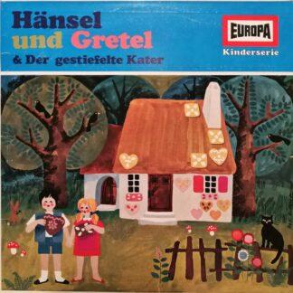 Gebrüder Grimm - Hänsel Und Gretel & Der Gestiefelte Kater (LP, Album)