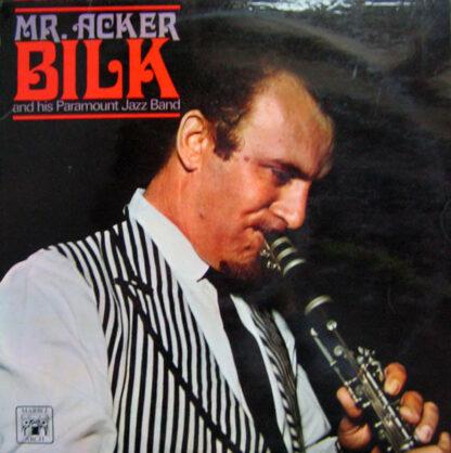 Mr. Acker Bilk And His Paramount Jazz Band* - Mr. Acker Bilk And His Paramount Jazz Band (LP, Comp)