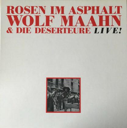 Wolf Maahn & Die Deserteure - Rosen Im Asphalt (3xLP, Album + Box)