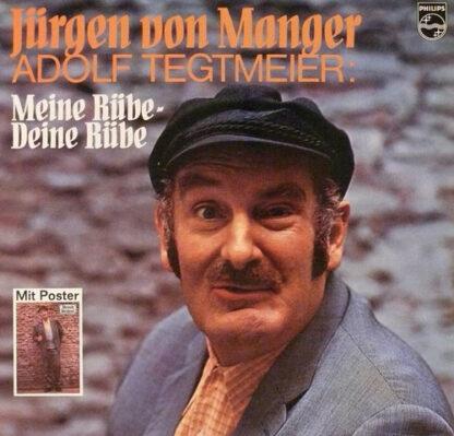 Jürgen von Manger - Adolf Tegtmeier: Meine Rübe- Deine Rübe (LP)
