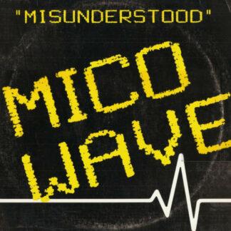 "Mico Wave - Misunderstood (12"")"