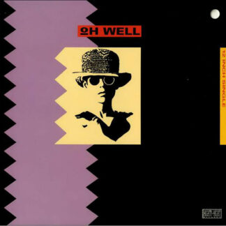 """Oh Well - Oh Well (12"""", Single)"""