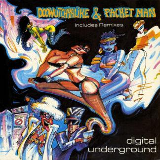 "Digital Underground - Doowutchyalike / Packet Man (12"", Single)"