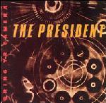 The President (3) - Bring Yr Camera (LP, Album)