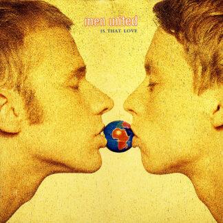 "Men United - Is That Love (12"")"
