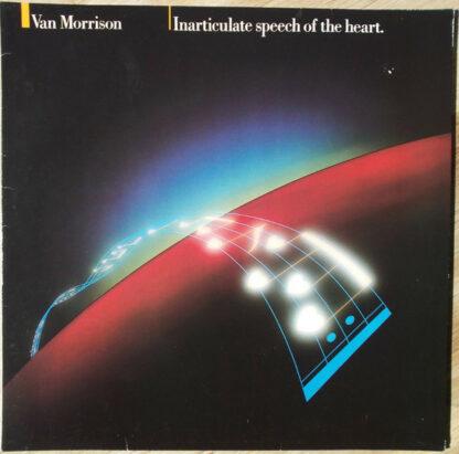 Van Morrison - Inarticulate Speech Of The Heart (LP, Album)