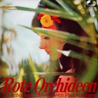 """Various - Rote Orchideen (Die Schönsten Melodien Von Paul Abraham) (10"""")"""
