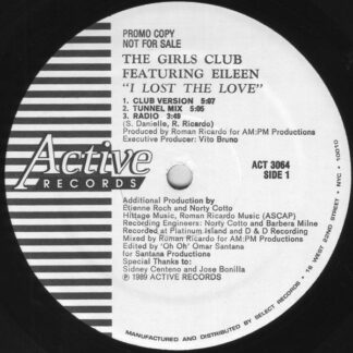 """The Girls Club Featuring Eileen* - I Lost The Love (12"""", Single, Promo)"""