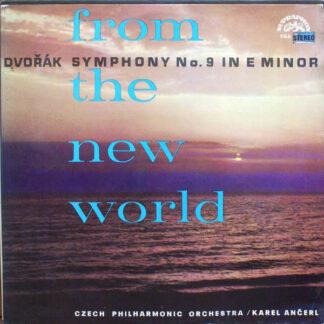 Dvořák*, Czech Philharmonic Orchestra* / Karel Ančerl - From The New World (Symphony No. 9 In E Minor) (LP, Album, RP)