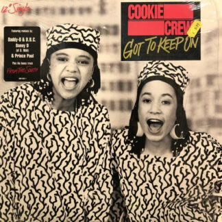 """Cookie Crew* - Got To Keep On (12"""")"""