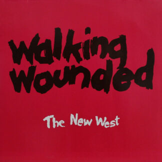 Walking Wounded - The New West (LP, Whi)