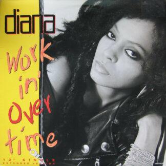 "Diana Ross - Workin' Overtime (12"", Glo)"