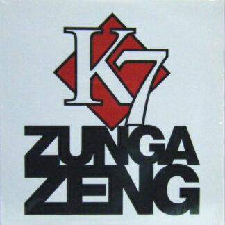 """K7 - Zunga Zeng (12"""")"""