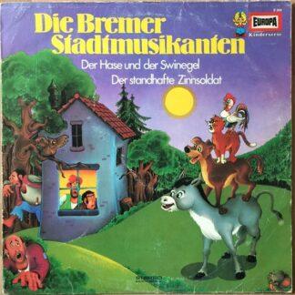 Gebrüder Grimm / Hans Christian Andersen - Die Bremer Stadtmusikanten (LP, RE, RP)