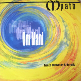 "M Path - Om Mani (Trance Remixes By $2 Psychic) (12"", Maxi)"