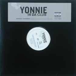 """Yonnie - In Da Club (12"""")"""