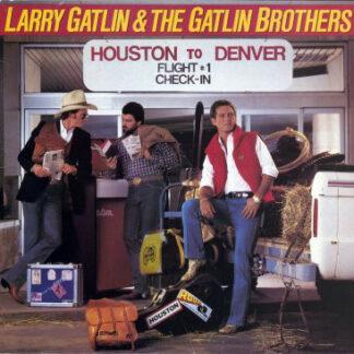 Larry Gatlin & The Gatlin Brothers - Houston To Denver (LP)