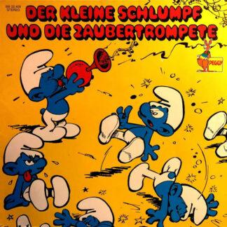 Yvan Delporte Und Peyo / Margarita Meister - Der Kleine Schlumpf Und Die Zaubertrompete (LP, RE)