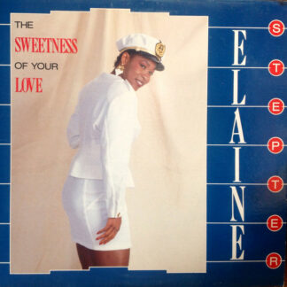 """Elaine Stepter - The Sweetness Of Your Love (12"""")"""