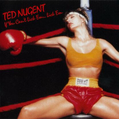 Ted Nugent - If You Can't Lick 'Em... Lick 'Em (LP, Album)