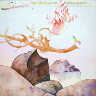 Shakti (2) With John McLaughlin - Natural Elements (LP, Album)