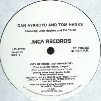 """Dan Aykroyd And Tom Hanks - City Of Crime (12"""", Single, Promo)"""