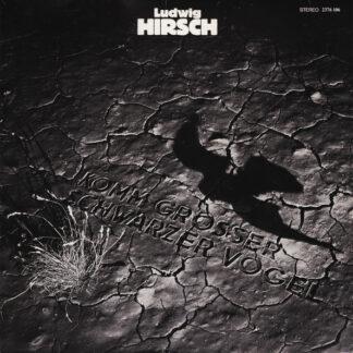 Ludwig Hirsch - Komm Großer Schwarzer Vogel (LP, Album)