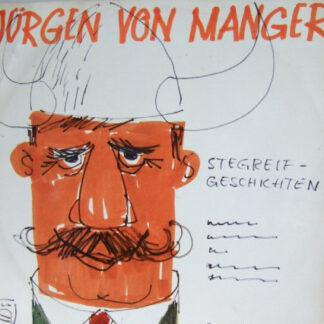Jürgen Von Manger - Stegreifgeschichten (LP, Album, Mono)