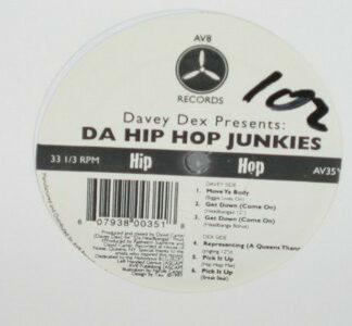 "Davey Dex Presents Da Hip Hop Junkies* - Da Hip Hop Junkies (12"")"