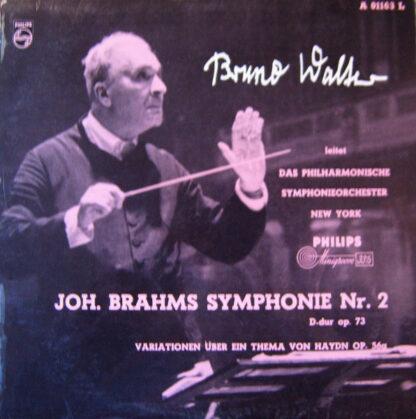 Joh. Brahms* - Das Philharmonische Symphonieorchester New York*, Bruno Walter - Symphonie Nr. 2 D-Dur Op. 73 / Haydn-Variationen (LP)