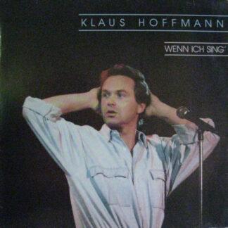 Klaus Hoffmann - Wenn Ich Sing' (2xLP, Album)