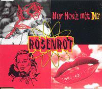 """Rosenrot - Nur Noch Mit Dir (12"""")"""