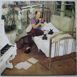 Christoph Spendel Group - Between The Moments (LP, Album)