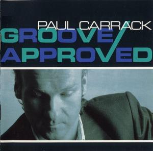 Paul Carrack - Groove Approved (LP, Album)