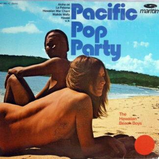 The Hawaiian Beach Boys - Pacific Pop Party (LP, Album)